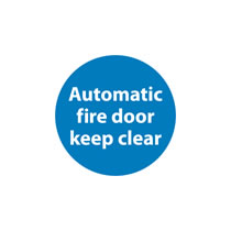 Fire Door Automatic Keep Clear Sign