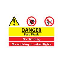 Danger Bale Stack, No Climbing Sign