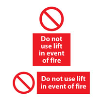 Do Not Use Lift in Event of Fire Sign