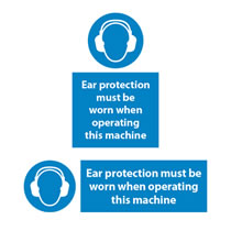 Ear Protection when Operating Machine Sign