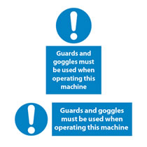 Guards & Goggles Must be Used Signs