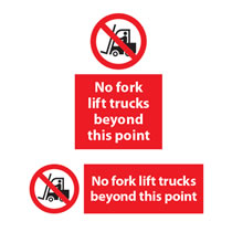 No Fork Lift Trucks Beyond This Point Sign