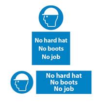 No Hard Hat No Boots No Job Signs