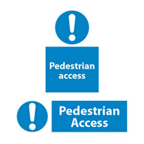 Pedestrian Access Sign